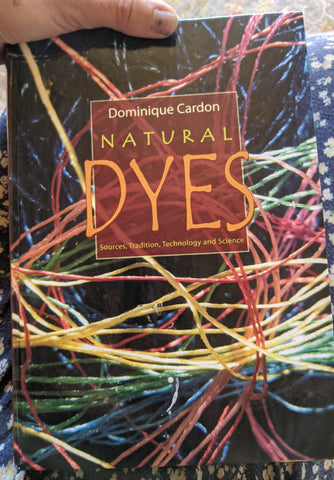 """Natural Dyes"", Dominique Cardon"