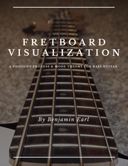 Fretboard Visualization - A Thought Process & Mode Theory for Bass Guitar