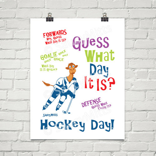 guess what day it is hockey poster