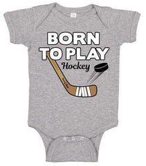 born to play hockey baby bodysuit heather gray