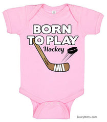 Born To Play Hockey Baby Bodysuit pink