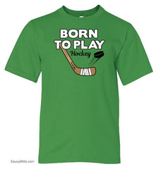Born To Play Hockey Youth Shirt apple green