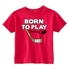 Born To Play Hockey Toddler Shirt red