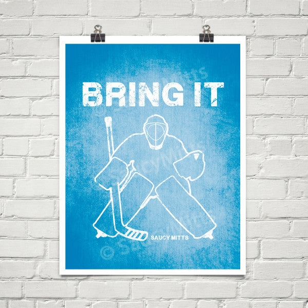hockey goalie bring it hocke poster print