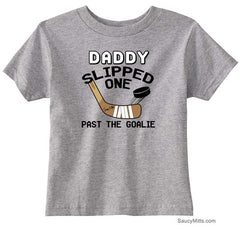 Daddy Slipped One Past the Goalie Toddler Hockey Shirt heather gray