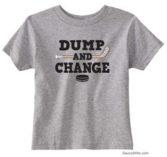 Dump and Change Hockey Toddler Shirt - Color heather gray