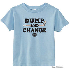 Dump and Change Hockey Toddler Shirt - Color light blue