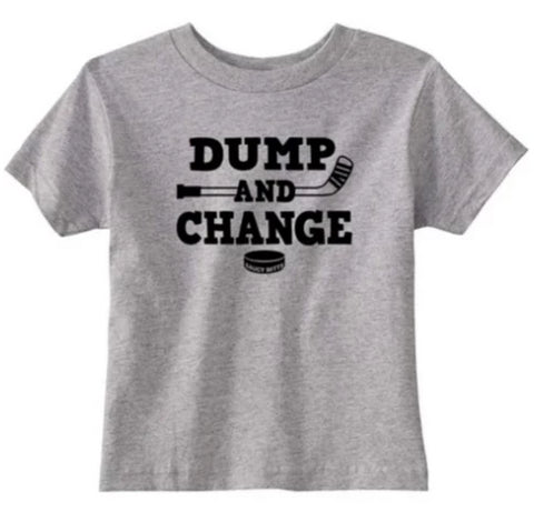 Dump and Change Hockey Infant Toddler Shirt