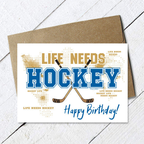 hockey birthday card life needs hockey