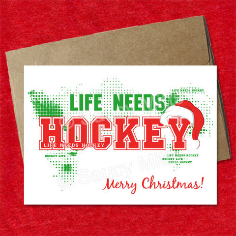 Hockey Christmas Card - Life Needs Hockey