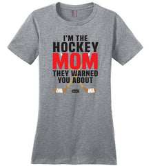 hockey mom they warned you about shirt heather grey with red