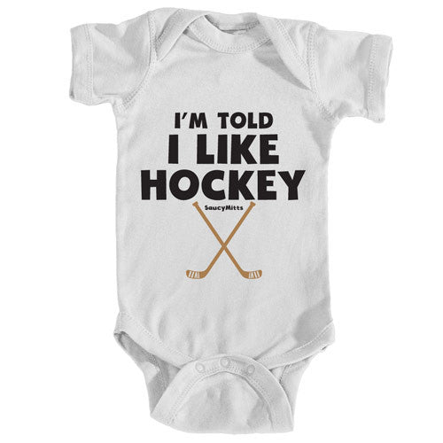I'm Told I Like Hockey Infant Bodysuit