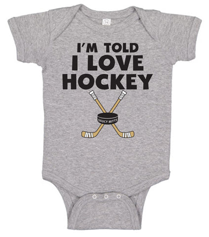 I'm Told I Love Hockey Infant Bodysuit