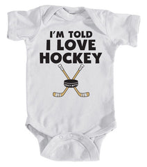 i'm told i love hockey infant bodysuit white