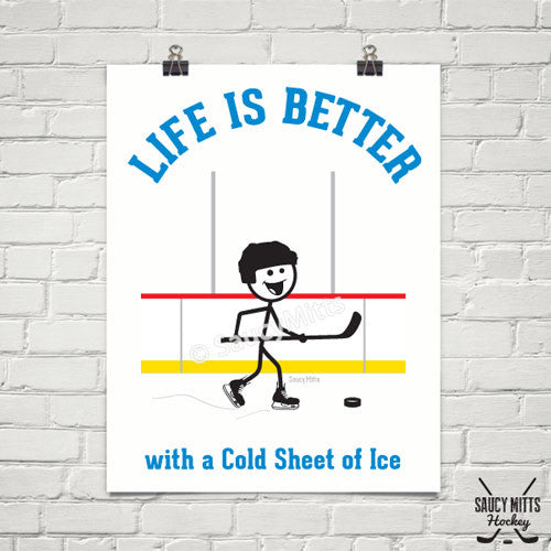 Life is Better Hockey Poster
