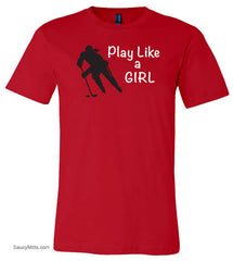 Play Like a Girl Hockey Shirt red