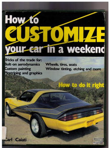 How to Customize Your Car in a Weekend