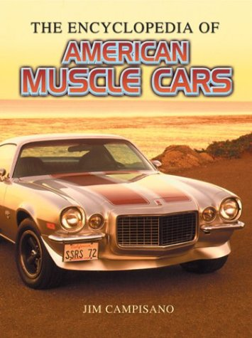 The Encyclopedia of Muscle Cars