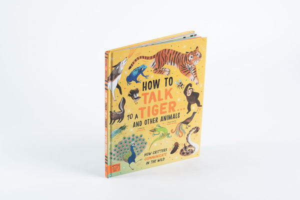 PREORDER: How to Talk to a Tiger...and other animals