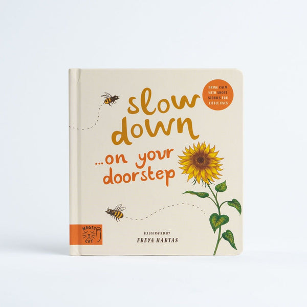 Preorder: Slow Down... on Your Doorstep