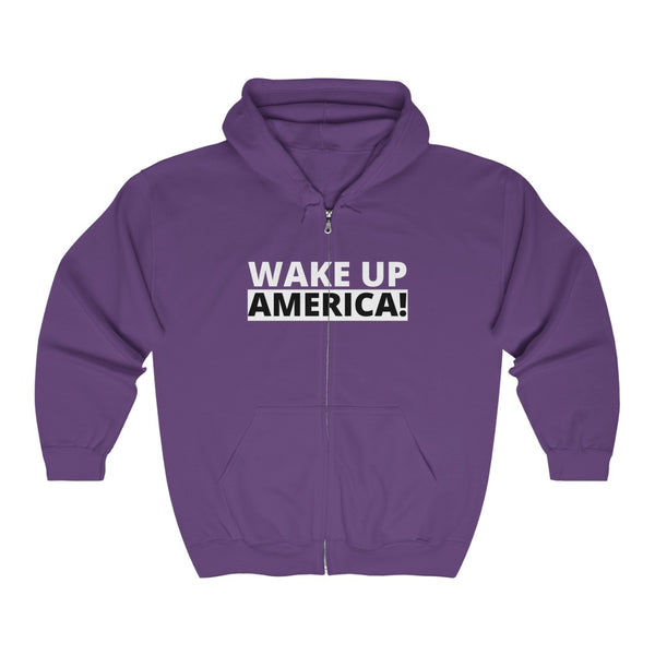 Wake Up America! Full Zip Hooded Sweatshirt