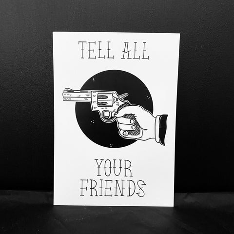 Tell All Your Friends A5 Print