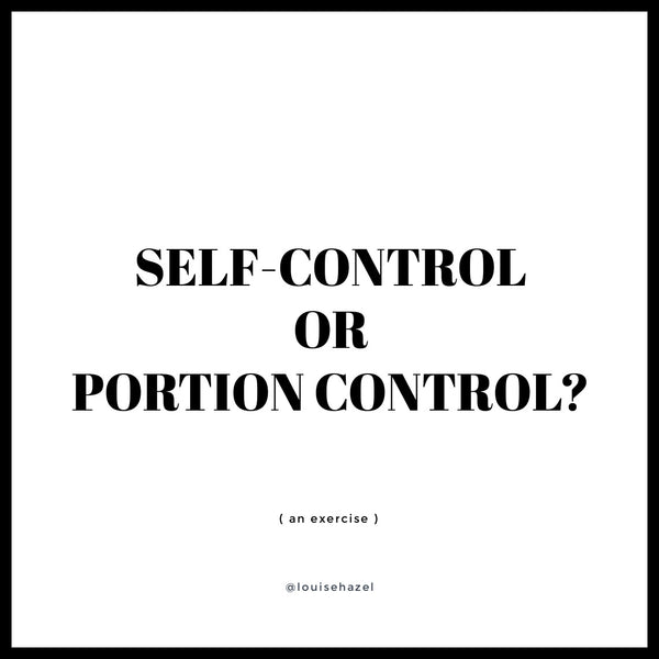 Self-Control or Portion Control?