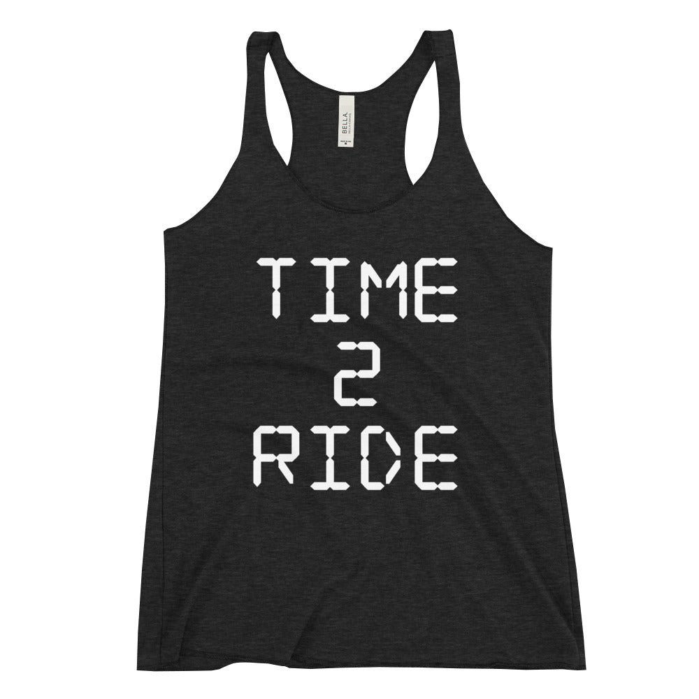 Time 2 Ride [Racerback Tank]