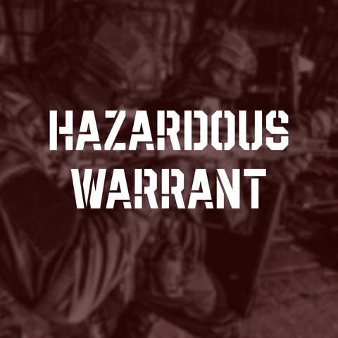 Hazardous Warrant