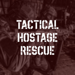 Tactical Hostage Rescue