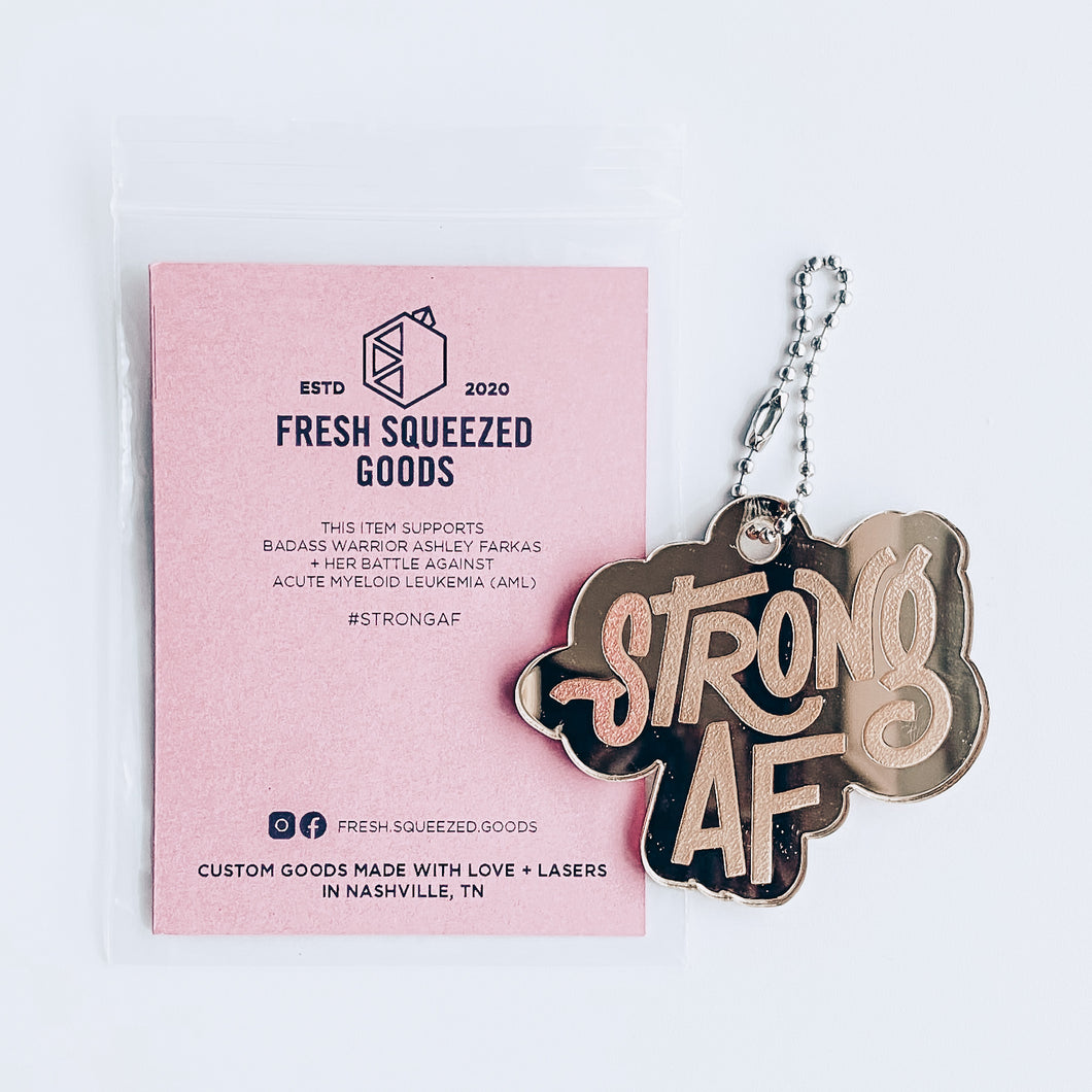STRONG AF KEYCHAINS (GO FUND ME FOR ASHLEY FARKAS)