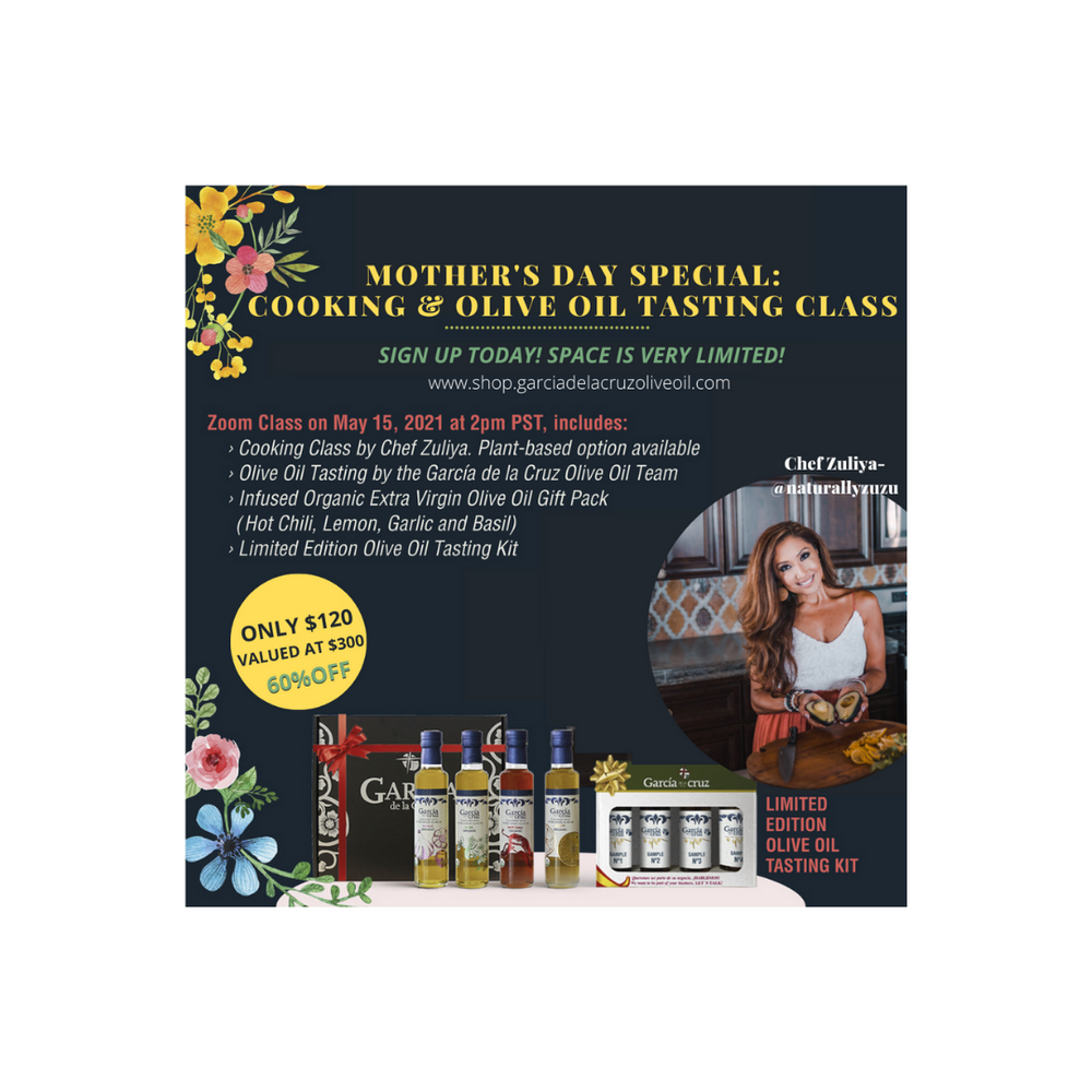 MOTHER'S DAY SPECIAL: COOKING +OLIVE OIL TASTING CLASS