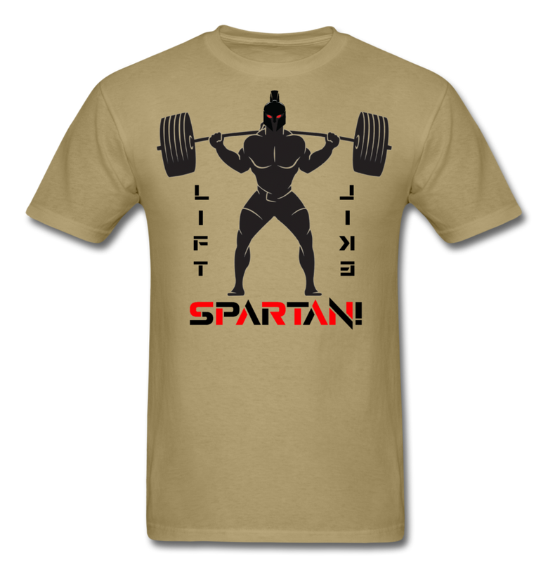 Lift like a SPARTAN!, Spartan Warrior Apparel - khaki