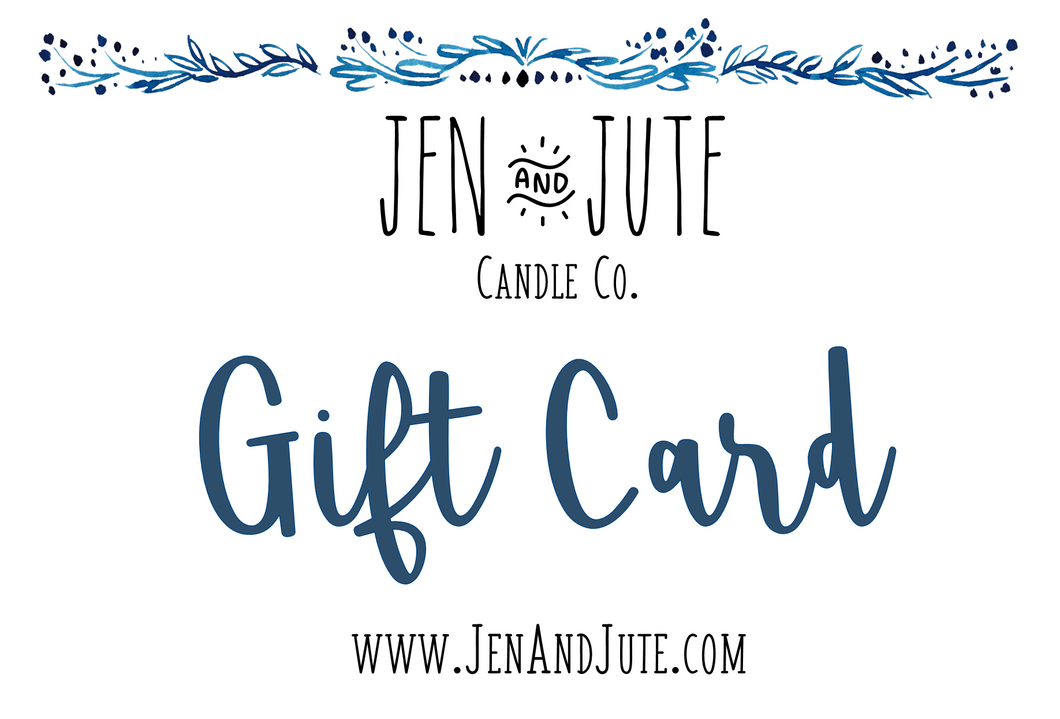 Jen& Jute Candle Co. Gift Card