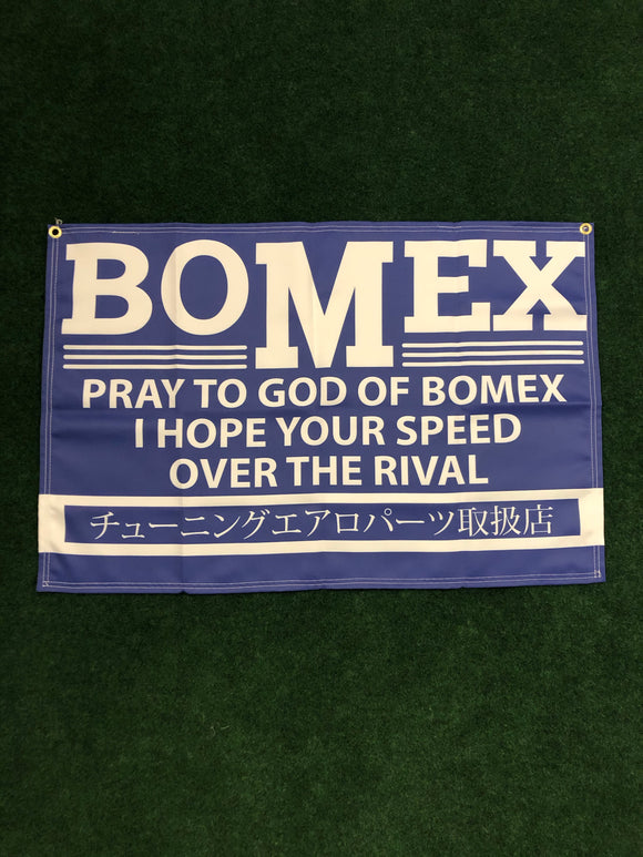 "BOMEX ""Pray to God of"" Banner"