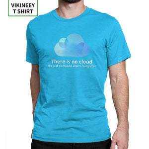 Men's There Is No Cloud  Cotton T Shirt
