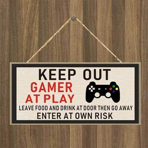 Keep Out Gamer At Play Enter At Own Risk