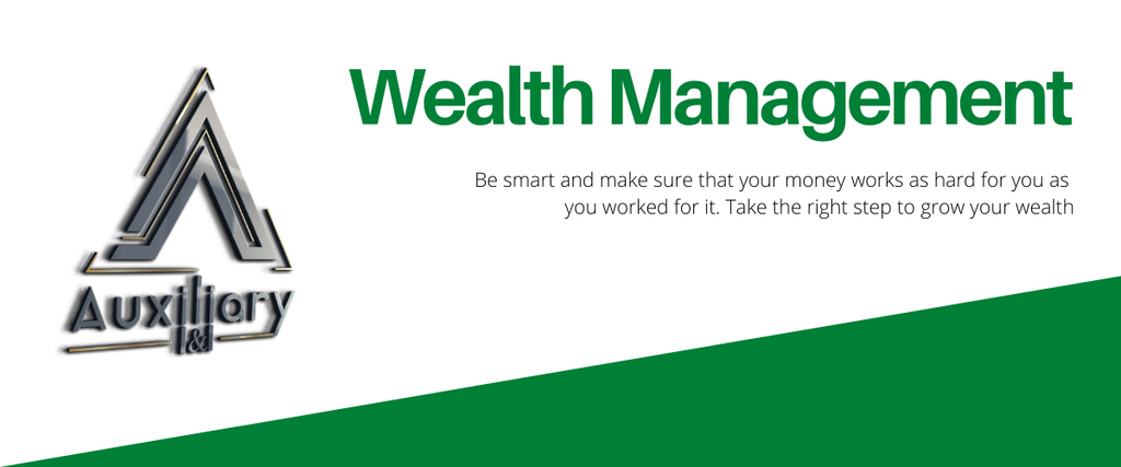 wealth management auxiliary i&i
