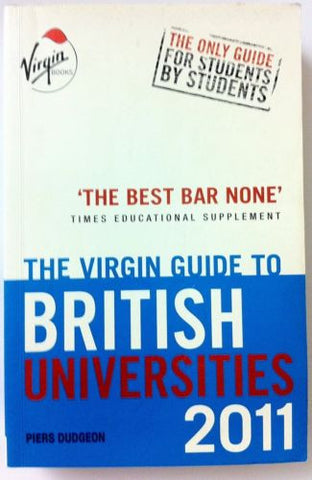 The Virgin Guide to British Universities 2011