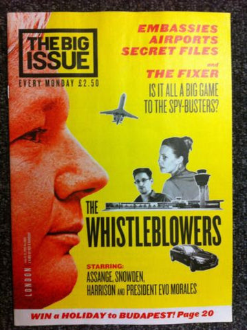Big Issue Magazine - Whistleblowers Assange, Snowden, Harrison & President Evo M