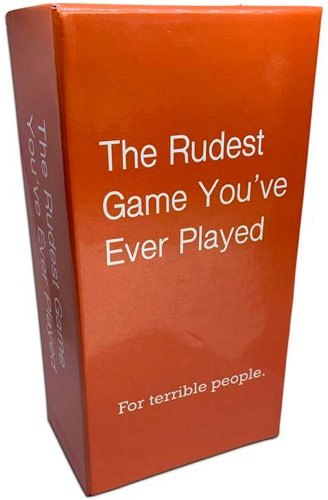The Rudest Game Youve Ever Played