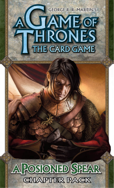 Game of Thrones LCG- A Poisoned Spear
