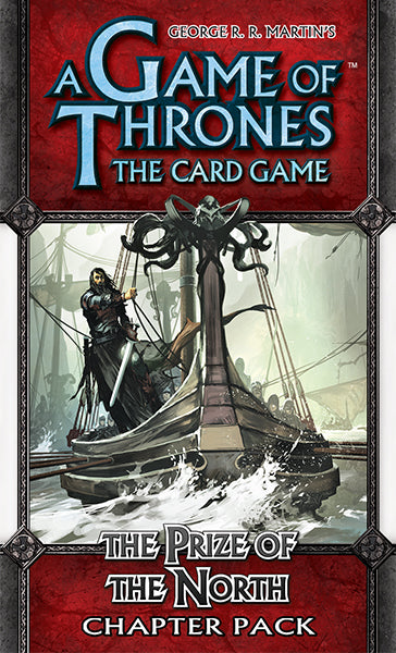 Game of Thrones LCG- The Prize of the North