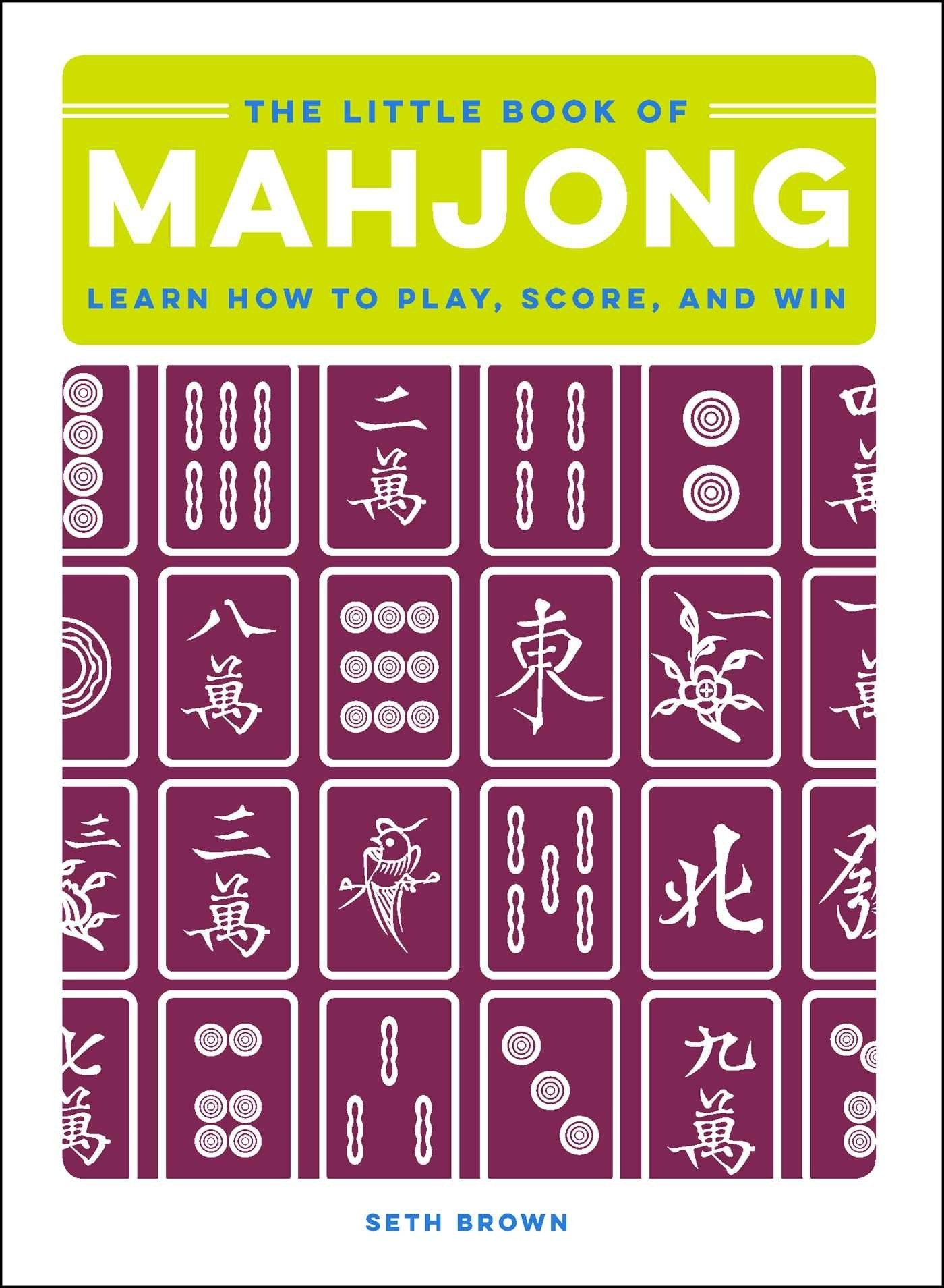 Little Book of Mahjong - Seth Brown