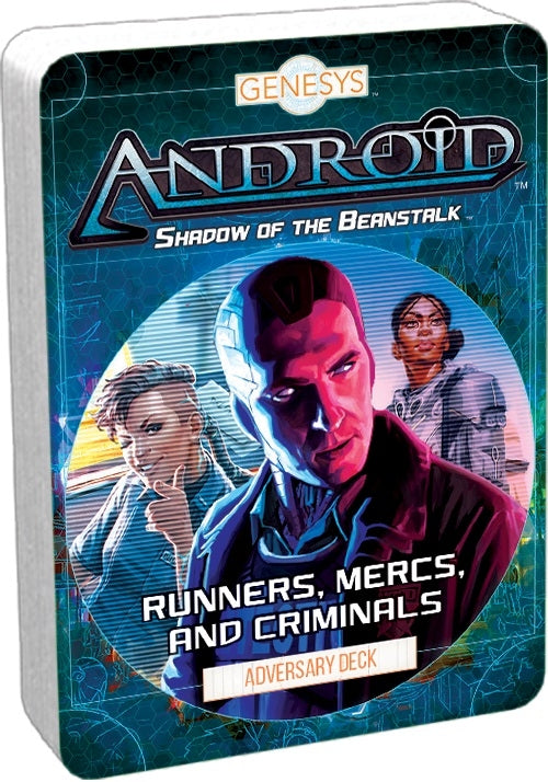 Runners, Mercs, and Criminals Adversary Deck - Android Shadow of the Beanstalk