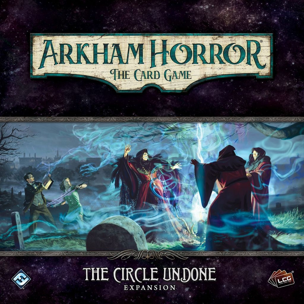 The Circle Undone - Arkham Horror- LCG