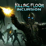 Killing Floor Incursion (VR ONLY) [PC] Steam Key - INSTANT DELIVERY 24/7 🔑🕹🎮