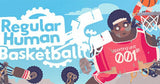Regular Human Basketball Steam Key - for PC, Mac or Linux - INSTANT DELIVERY 24/7 🔑🕹🎮