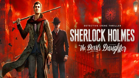 Sherlock Holmes: The Devil's Daughter [PC] Steam Key - INSTANT DELIVERY 24/7 🔑🕹🎮