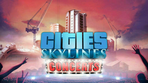 Cities: Skylines - Concerts DLC Steam Key - INSTANT DELIVERY 24/7 🔑🕹🎮